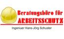 Beratungsbüro für Arbeitsschutz | Dipl.-Ing. Hans-Jörg Schuster