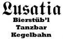 Lusatia - Bierstüb'l-Tanzbar-Kegelbahn