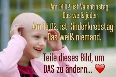 15. Februar - Internationaler Kinderkrebstag