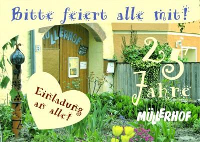 25 Jahre Müllerhof e.V. am 25. Mai - buntes Programm